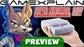 Super NES Classic & Star Fox 2 - Hands-On Preview (UI Revealed, Rewind, Borders, & More!)