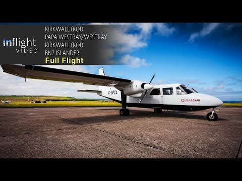 Loganair Full Flight Trip Report: Kirkwall to Papa Westray/Westray - BN2B Islander (with ATC)