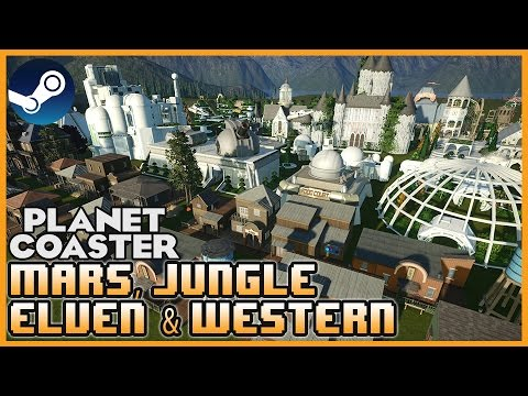 Mars, Elven, Jungle & Western Themes! Workshop Wednesday 07 #PlanetCoaster