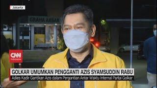 Lusa, Golkar Umumkan Pengganti Azis Syamsuddin