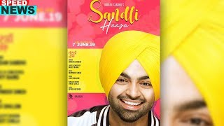 News | Sandli Haasa | Jordan Sandhu | Bunty Bains | Releasing On 7th June 2019 | Speed Records