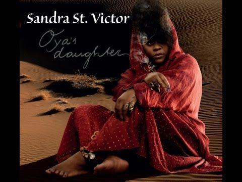Sandra St Victor - Oya's Daughter live - Joe's Pub 9-24-13