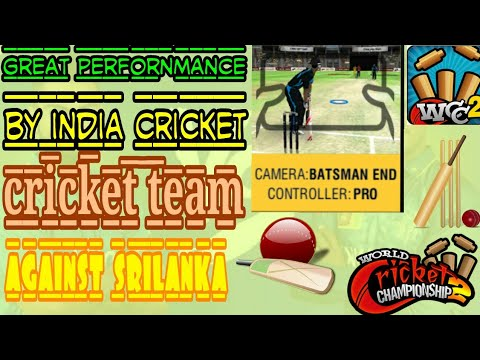 A tremendous performance by team india against srilanka in wcc2  Download game link at description