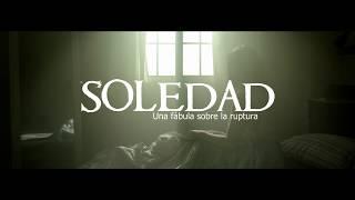 Soledad, una fábula sobre la ruptura - Trailer