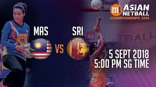 🔴 Malaysia 🇲🇾 vs 🇱🇰 Sri Lanka | Asian Netball Championship 2018