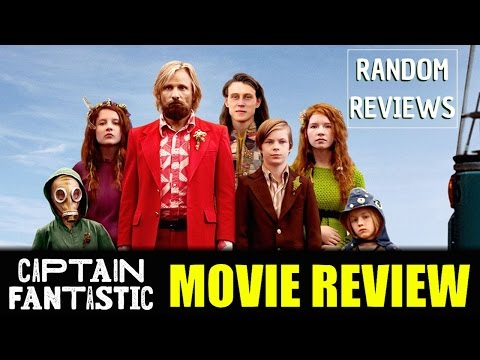 Captain Fantastic Movie Review | Random Reviews