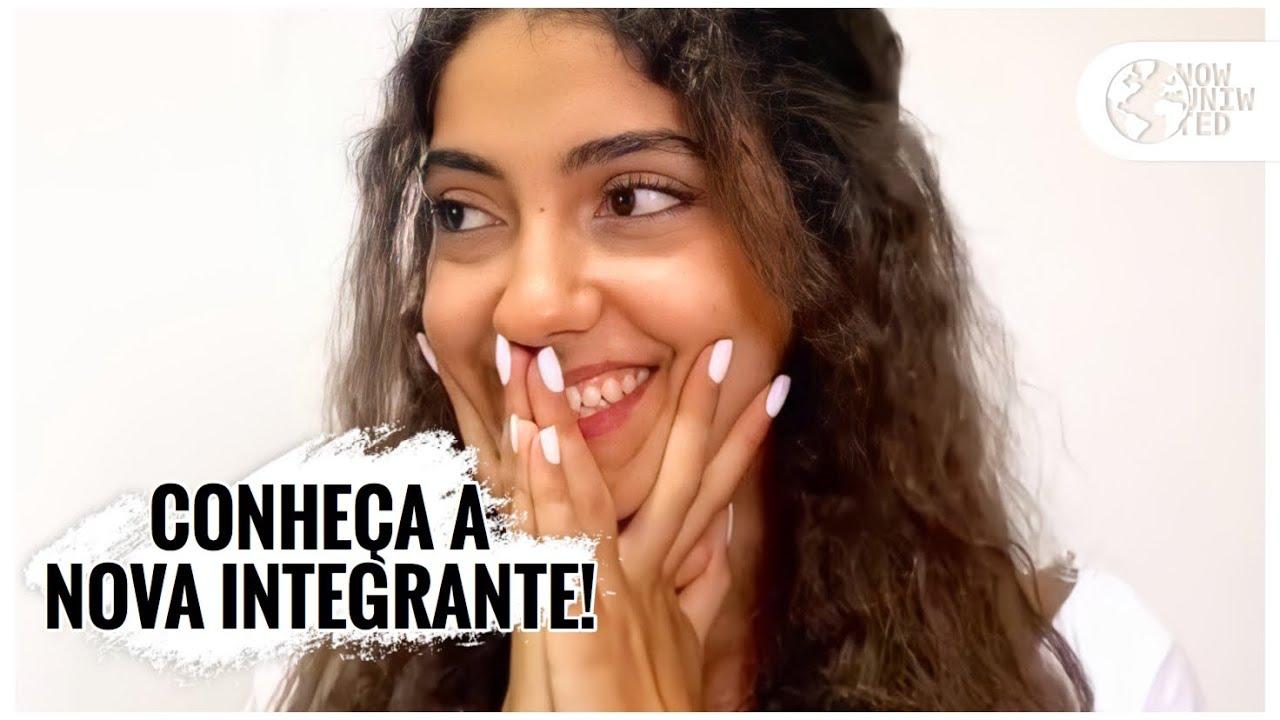 CONHEÇA a NOVA integrante do NOW UNITED! #NowUnited16