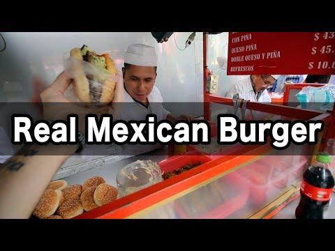 why-i-love-mexican-street-food:-the-burger-episode-(hamburguesa-mexicana)