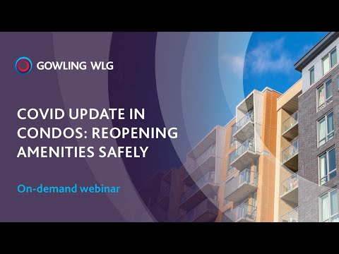 COVID Update in condos: Reopening amenities safely | On-demand webinar