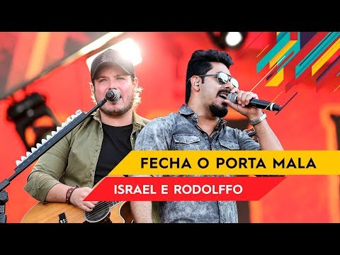 Fecha o Porta Mala - Israel & Rodolffo - Villa Mix Goiânia 2017 ( Ao Vivo )