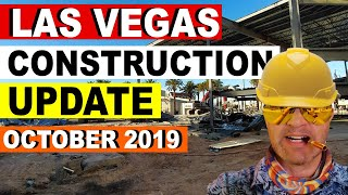 Las Vegas Construction Update October 2019
