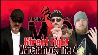 Unsanctioned Street Fight: WarChain vs. The 4 (Monday Night Mic)