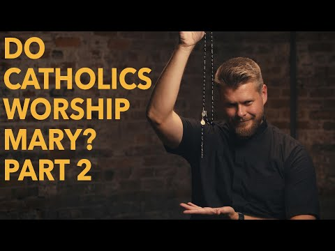 Do Catholics Worship Mary? (Part 2) | Made for Glory