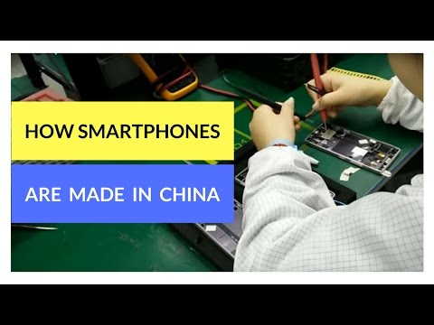 How Smartphones Are Assembled & Manufactured In China.
