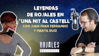 """Hablamos del Rojales Misterioso en """"Una Nit al Castell"""""""