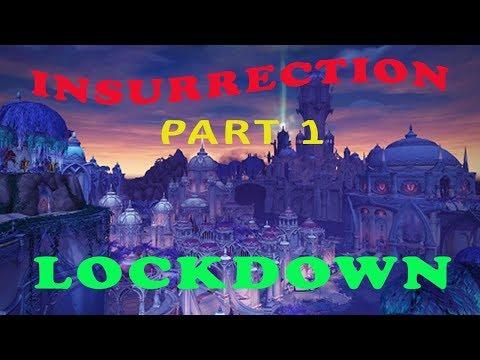 World of Warcraft : Insurrection Part 1  - Lockdown