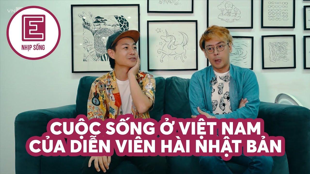Nhịp sống | Cuộc sống ở Việt Nam của diễn viên hài Nhật Bản | VnExpress