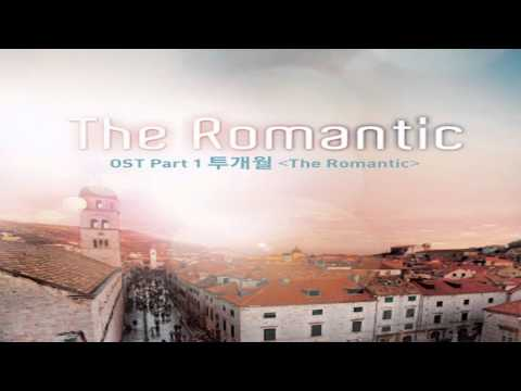 [ENGSUB] Two Months (투개월) - The Romantic (The Romantic OST)