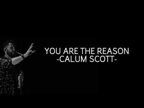 calum-scott---you-are-the-reason-with-lyrics
