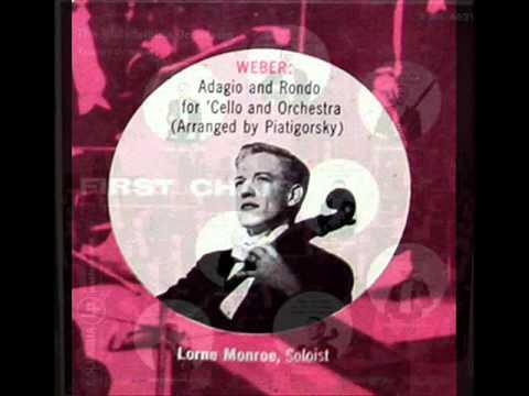 Weber / Lorne Munroe, 1952: Adagio and Rondo For Cello And Orchestra (arr. Piatigorsky)