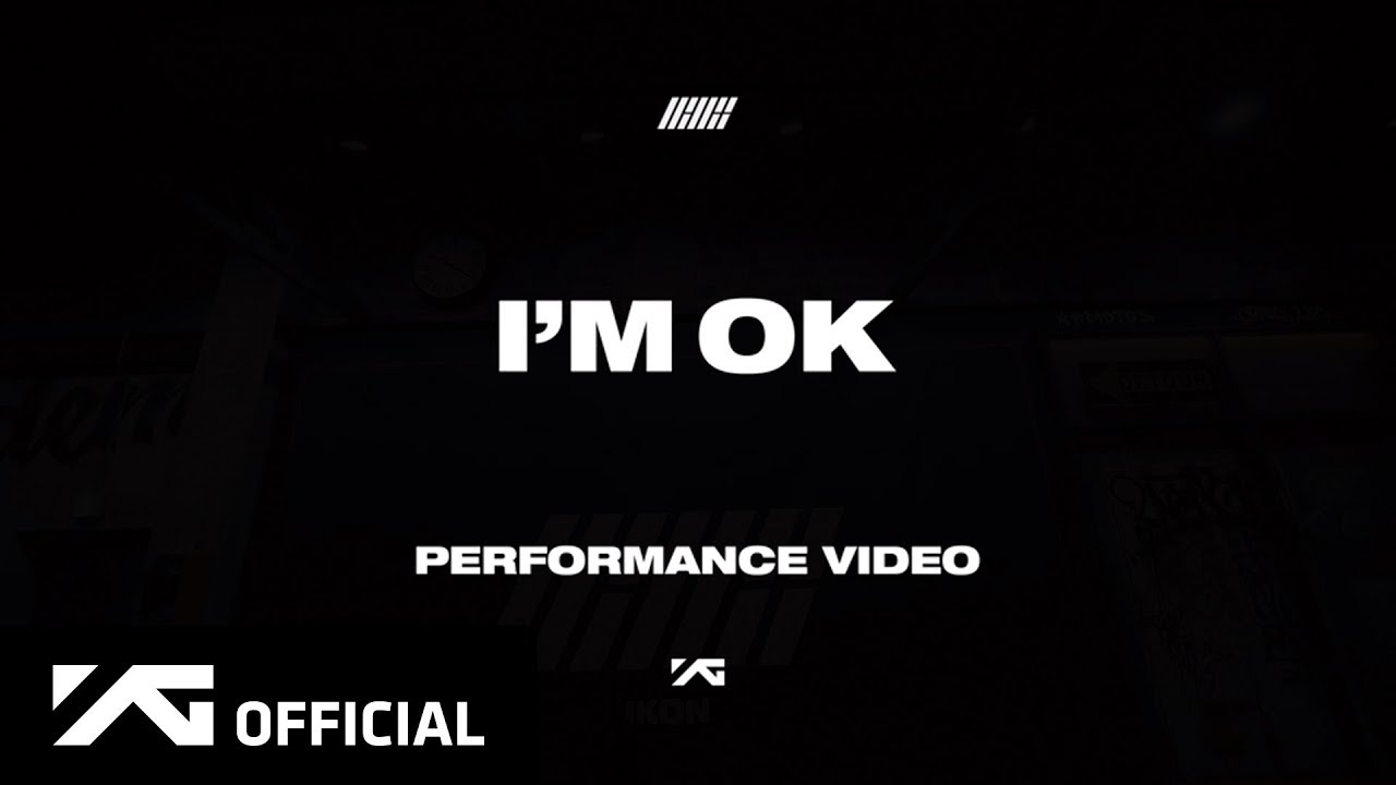 536984ac22f1ad iKON - 'I'M OK' PERFORMANCE VIDEO - YouTube