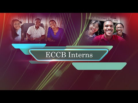 ECCB Connects Season 11 Episode #1 - ECCB Interns