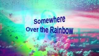 "(HD 1080p) ""Over The Rainbow"",  Song From Wizard of Oz"