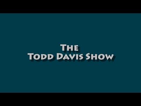 The Todd Davis Show