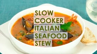Slow Cooker Italian Seafood Stew