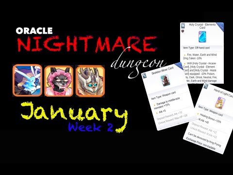 ORACLE Nightmare Dungeon January Week 2 ( House Of Cards / Grandma / LOD )