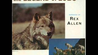 The Legend Of Lobo (Narrated By Rex Allen).wmv