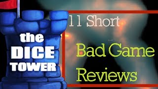 11 Short Bad Game Reviews - with Tom Vasel