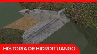 Hidroituango: historia del proyecto hidroeléctrico más importante de Colombia | El Espectador