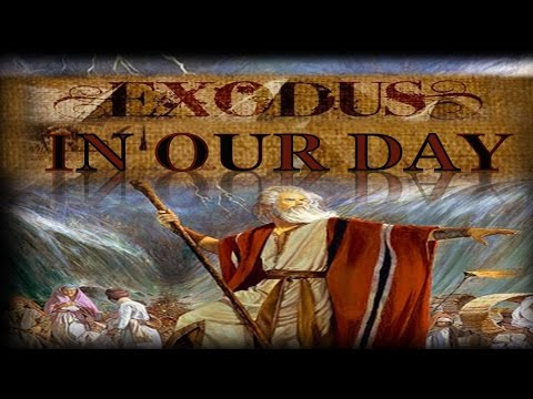 The Exodus in Our Day