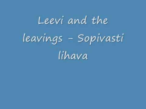 Leevi and the leavings - Sopivasti lihava