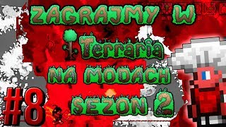 Zagrajmy w Terraria na Modach S2 #8 - Nuta Danuta [1.3.5.3]