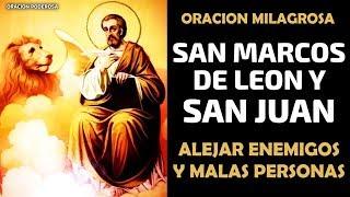 San Marcos de León y San Juan, oración para doblegar, rend...