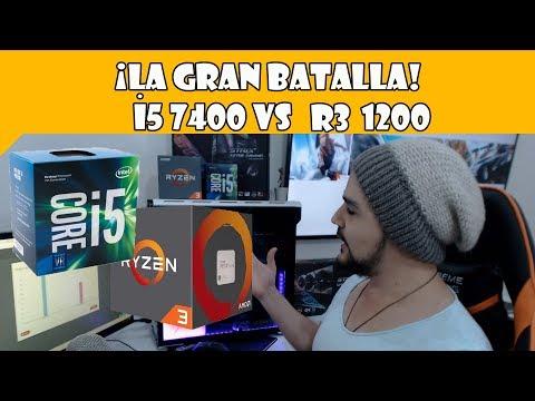 La batalla de los Núcleos! Intel i5 7400 vs AMD Ryzen 3 1200