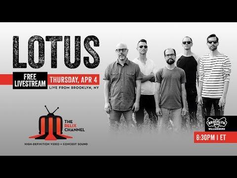 Lotus :: 4/4/19 | 8:30PM ET :: Brooklyn Bowl :: Sneak Peek | Set I