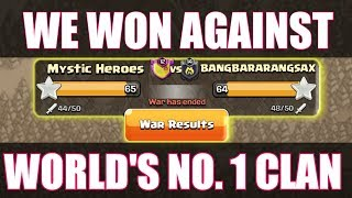 "We Won Against ""WORLD'S TOP WAR CLAN"" 