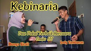 Lagu Melayu Tembang Kenangan Kebinaria Lody Tambunan Feat Bunga Sirait @Zoan Transpose