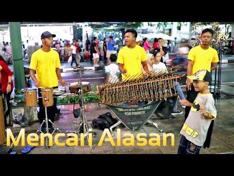 Mencari Alasan Exist Lagu Malaysia DiAngklungin - Angklung Malioboro Jogja (Dangdut Koplo)