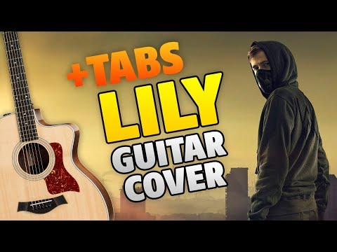 Alan Walker – Lily (fingerstyle Guitar Cover With Tabs And Karaoke)