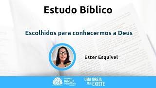 Estudo Bíblico | Ester Esquivel