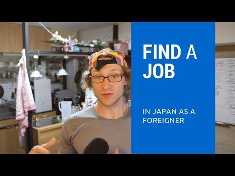 How to find a job in Japan as a foreigner