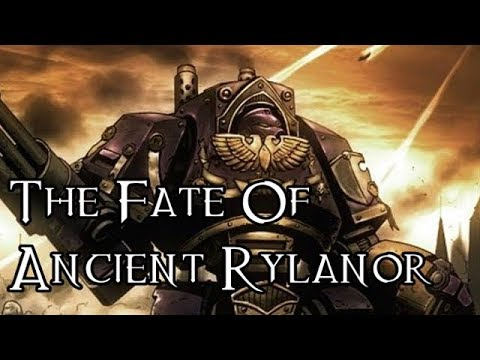 The Fate Of Ancient Rylanor  40K Theories