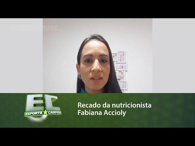 Recado da nutricionista Fabiana Accioly