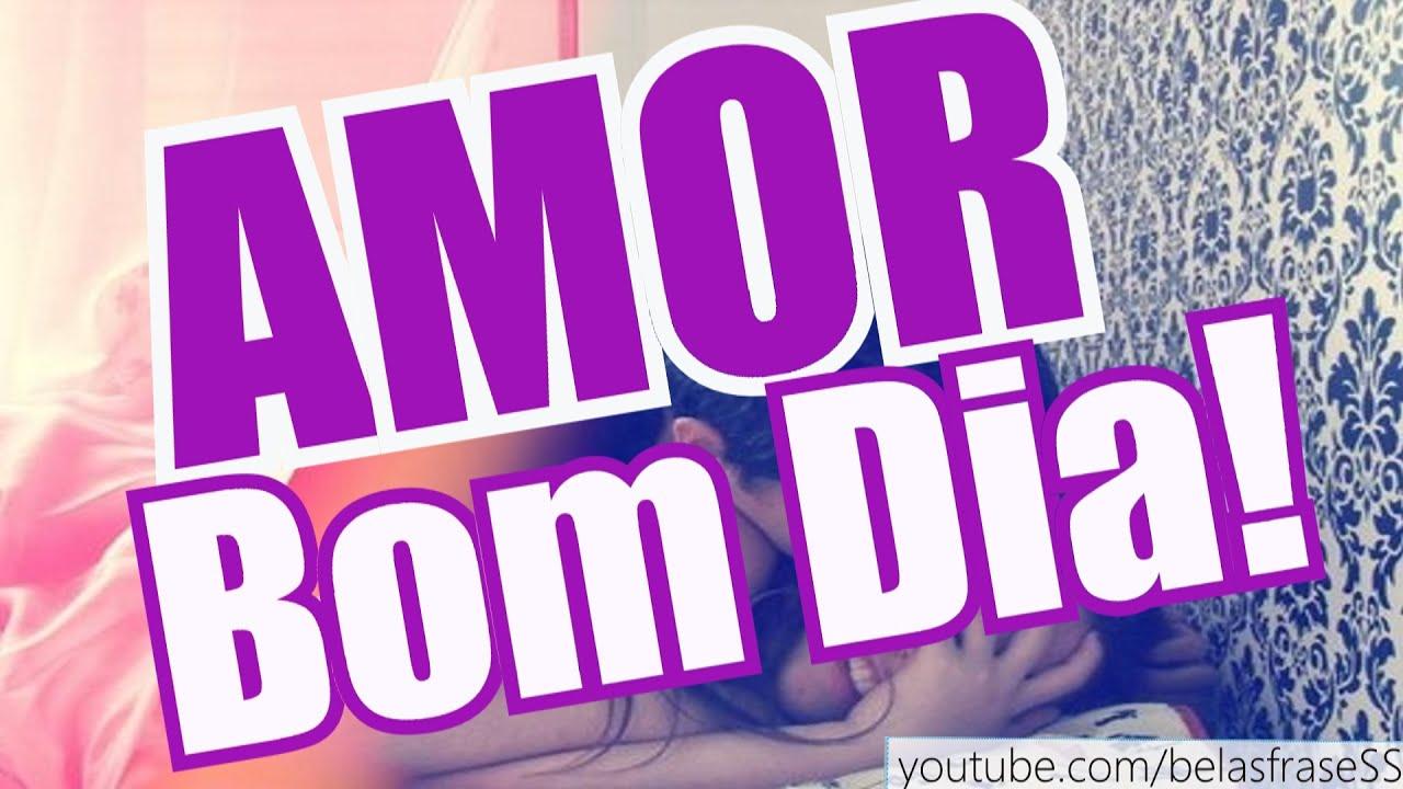 Belas Mensagens: Belas Frases De BOM DIA, AMOR!