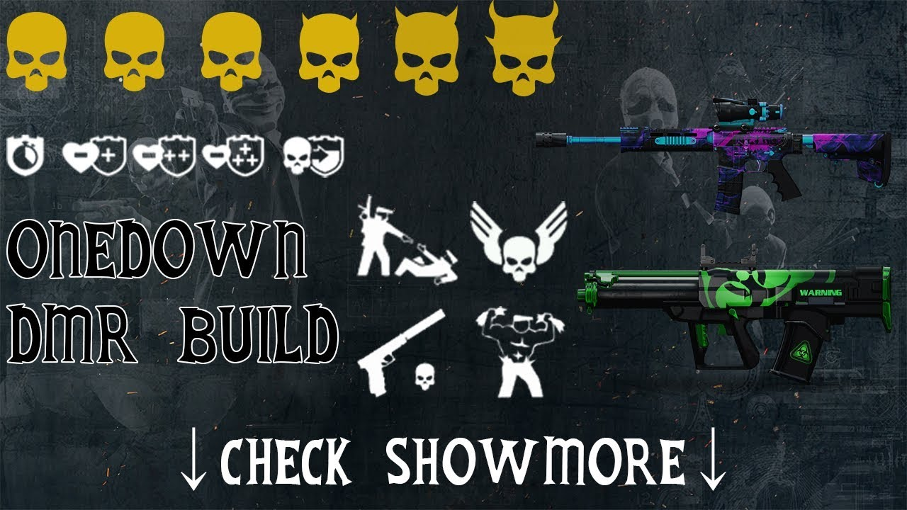 Dead Before Nuff Payday2 Onedown Car 4 Dmr Build