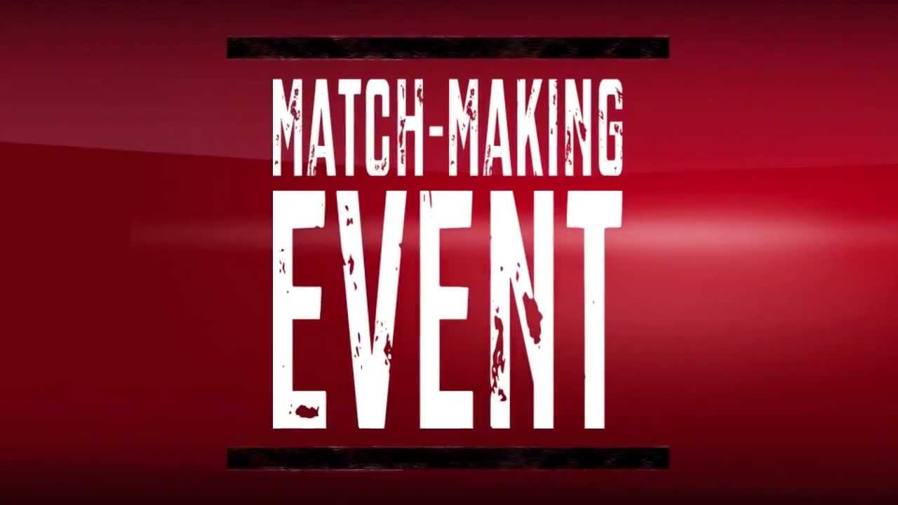 Matchmaking events